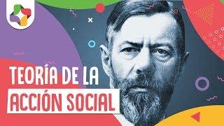 Teoría de la acción social - Max Weber - Educatina thumbnail