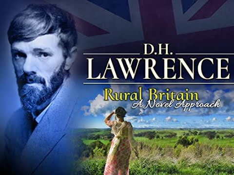 RURAL BRITAIN - A NOVEL APPROACH. D. H. Lawrence