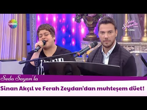 Sinan Akçıl ve Ferah Zeydan'dan muhteşem düet!