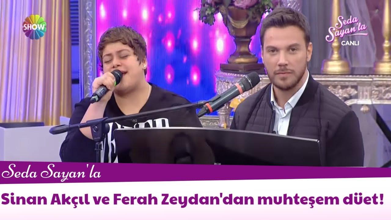 Sinan Akcil Ve Ferah Zeydan Dan Muhtesem Duet Youtube