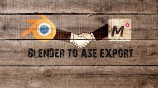 Blender to ASE export - Muvizu ASE import
