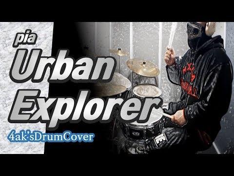 [Drum Cover] Urban Explorer - 피아(pia)