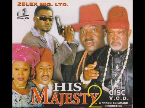 HIS MAJESTY PART 2- Nigerian Nollywood Movie