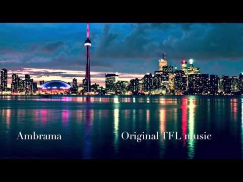 Ambrama - original TFL music