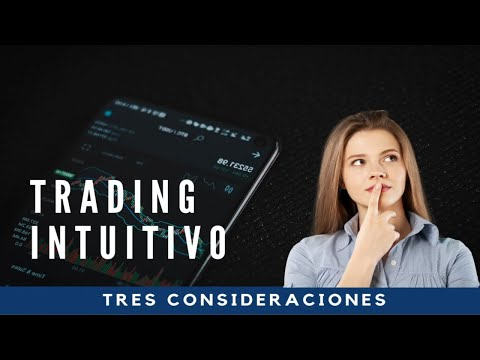 ¿HACES TRADING INTUITIVO?