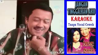 JANGAN TINGGALKAN AKU DUET KARAOKE TANPA VOCAL CEWEK + Lirik