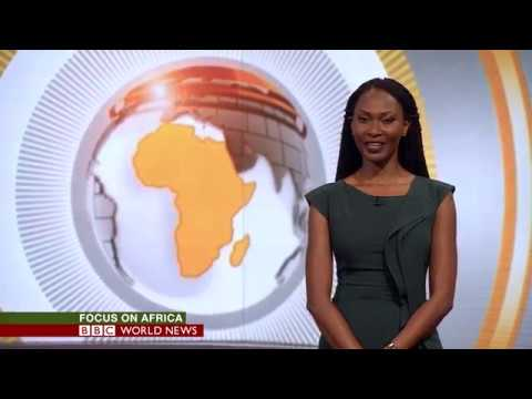 Focus on Africa - The Africa Channel & BBC World News