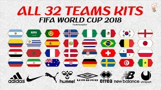 All 32 Teams Kits FIFA World Cup 2018 ⚽ FIFA World Cup Jerseys ⚽ Footchampion