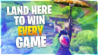 LAND HERE TO WIN EVERY GAME! (Fortnite Pro Tips)