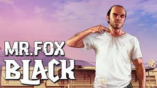 КЛИП GTA 5 - BLACK BACARDI | Mr.Fox