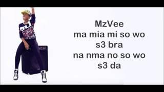 MzVee ft Pappy Kojo - Mensuro Obia Official Video (Lyrics)   VERIFIED