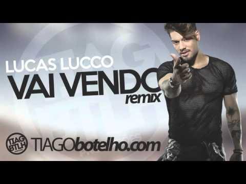 Lucas Lucco - Vai Vendo ( Tiago Botelho Remix )
