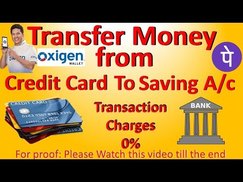 Transfer money from credit card to bank account without charges(with proof)