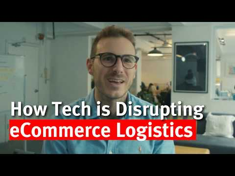 How Tech is Disrupting eCommerce Logistics -- Global Sources Summit
