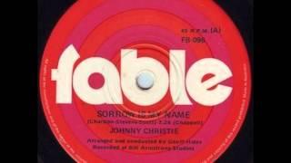 Johnny Christie - Sorrow Is My Name.