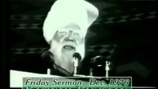 Hazarat mirza nasir ahmed (Khalifa Salis) Friday Sermon Dec. 1976