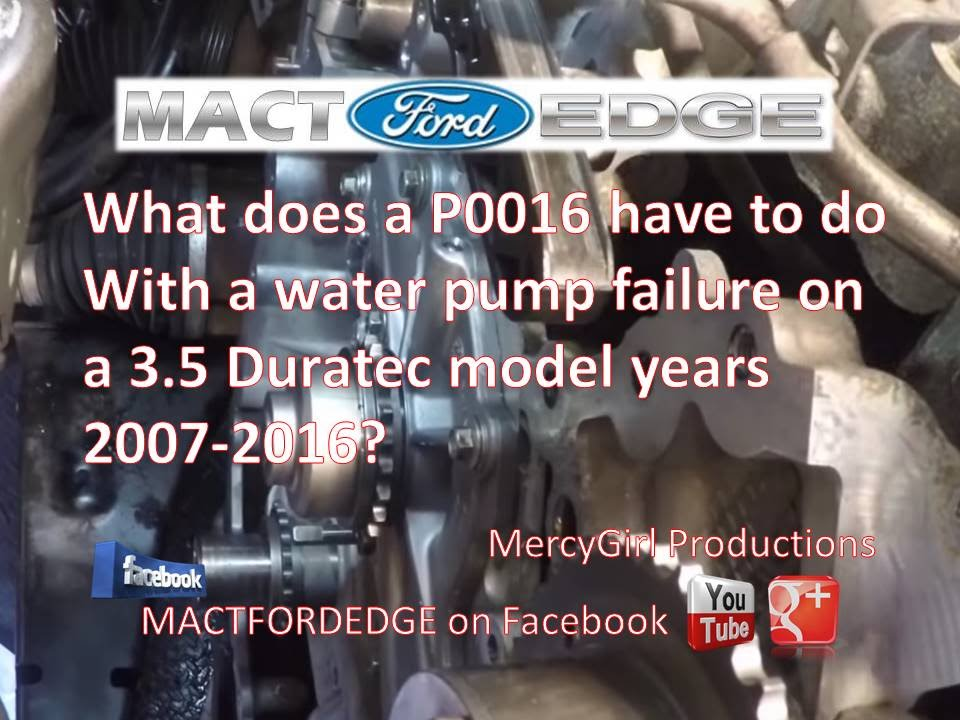 ford edge duratec water pump failure  p