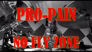 PRO-PAIN - No fly zone - drum cover (HD)