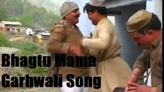 bhagtu mama kasi rama - Garhwali Song With Lyrics - Free Garhwali Song Mp3 Download
