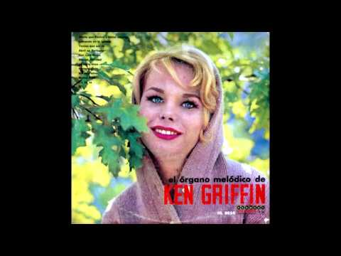 Ken Griffin And His Melodic Organ - Full Album (Rare Stereo Sound)