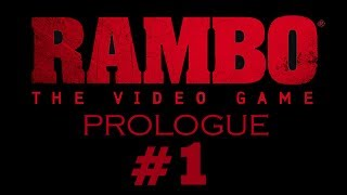 Rambo The Video Game - Gameplay Walkthrough Part 1 - Prologue