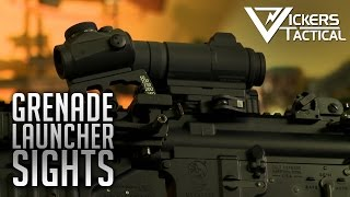 Grenade Launcher Sights