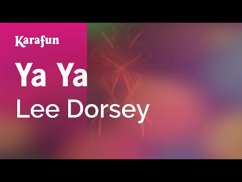 Karaoke Ya Ya - Lee Dorsey *