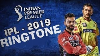 IPL 2019 New RINGTONE| DJ REMIX |NEW RINGTONE 2019