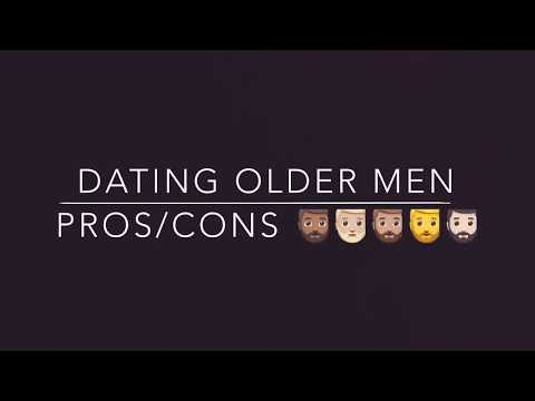 DATING AN OLDER MAN (PROS & CONS)