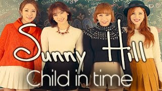 Watch Sunny Hill Child In Time video