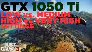 Just Cause 3   i5 2500   GTX 1050 Ti   Low vs. Medium vs. High vs. Very High Settings   1080p