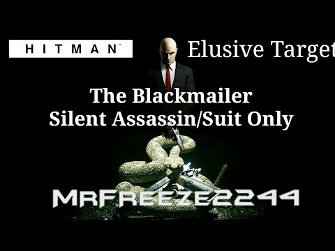 HITMAN - Elusive Target #19 - The Blackmailer - Silent Assassin/Suit Only