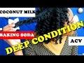 Coconut milk|baking soda|apple cider vinegar deep conditioner|DIY for natural hair|✔️Jah-nette