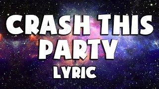 Video (Lyric) Crash This Party - Yellow Claw ft. Tabitha Nauser - Music Subtitle download MP3, 3GP, MP4, WEBM, AVI, FLV Mei 2018