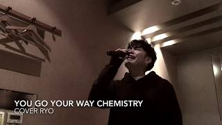 you go your way CHEMISTRY cover Ryo from WITHDOM