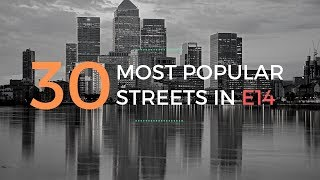 Canary Wharf property; where are the most popular streets?
