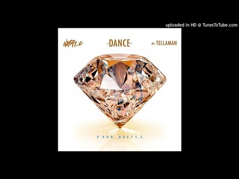 Nasty C ft. Tellaman - Dance (Official Song)