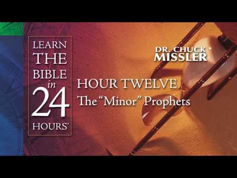 Chuck Missler - Learn The Bible In 24hrs Series - Part 11