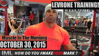 Video LEVRONE TRAINING! - Muscle In The Morning October 30, 2015 download MP3, 3GP, MP4, WEBM, AVI, FLV Mei 2018