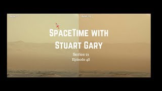 Really Big Martian Dust Storm | SpaceTime with Stuart Gary S21E48 | Astronomy Podcast