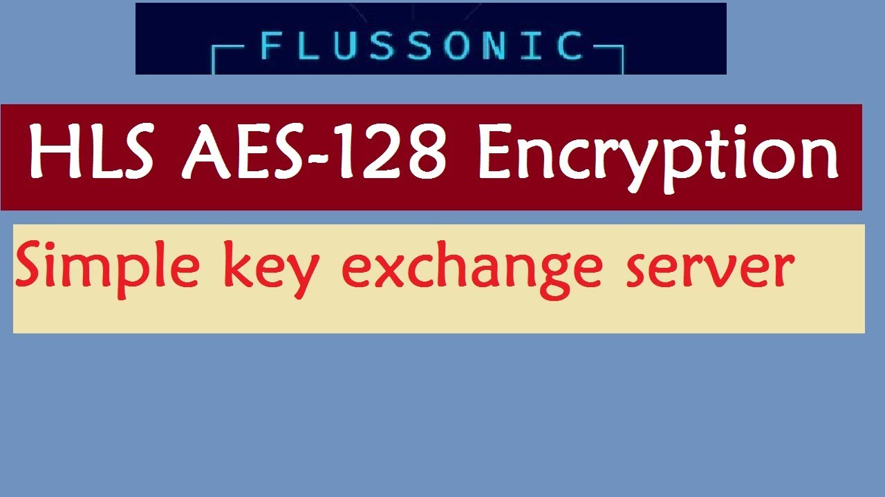 Simple HLS Encryption in flussonic tutorial || encrypted m3u8