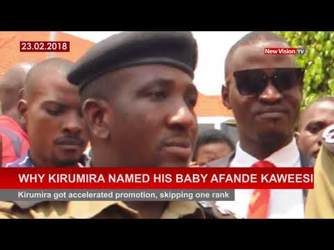 Why Kirumira named his baby Afande Kaweesi