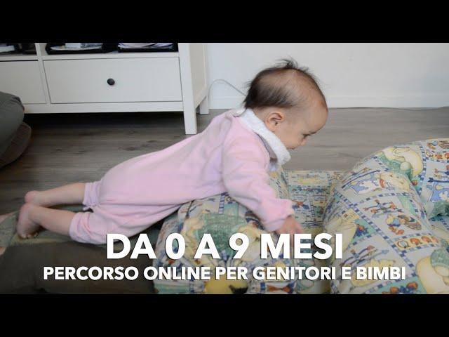 Giochi e attività per bambini da 0 a 9 mesi: percorso online primi sorrisi e prime scoperte