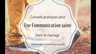 7 Conseils pratiques pour une communication saine dans le mariage