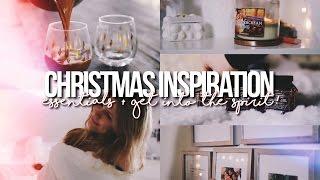 CHRISTMAS INSPIRATION 2016! // My Essentials, DIY + What To Do!
