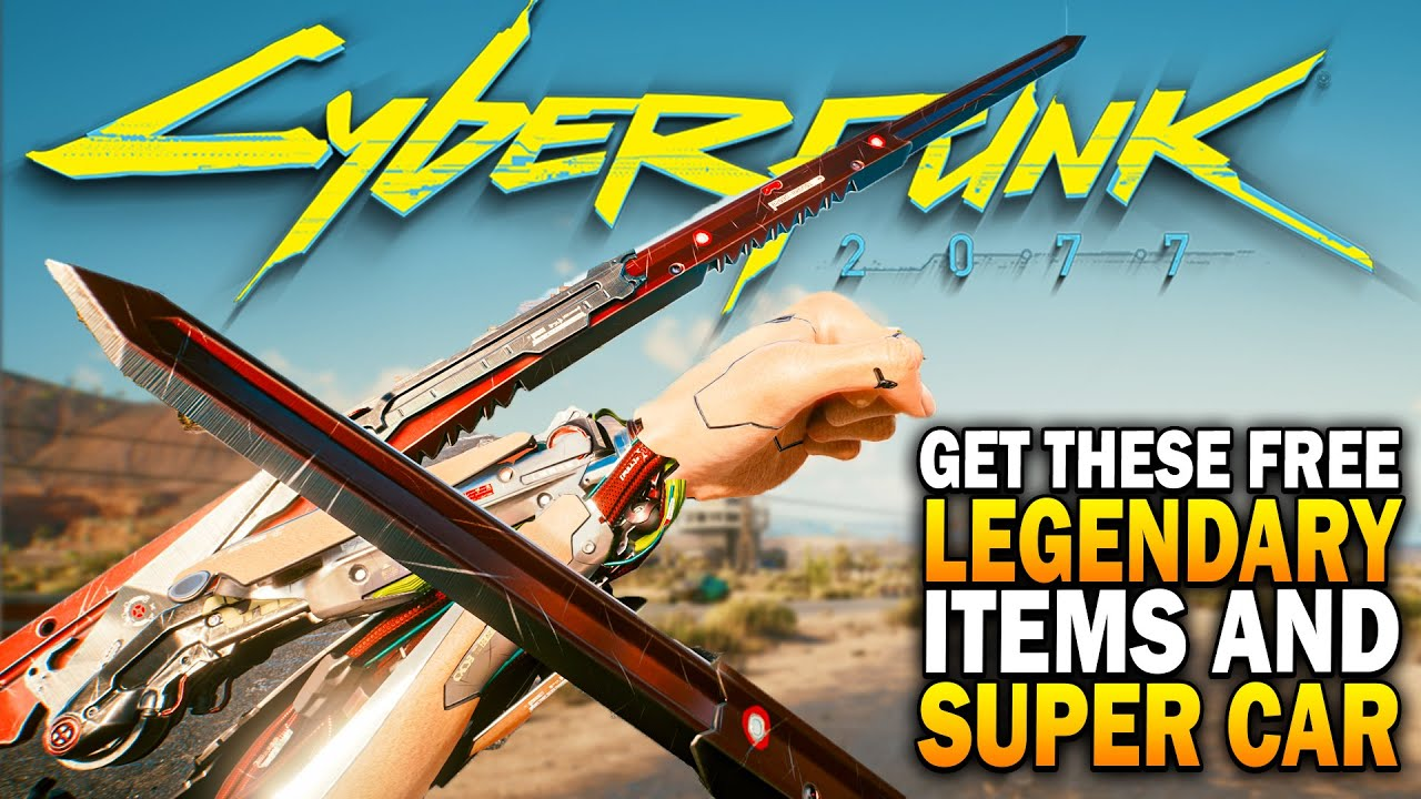 Get These Free Secret Legendary Items & Super Car! Cyberpunk 2077