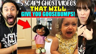 5 SCARY GHOST VIDEOS That Will Give You GOOSEBUMPS - REACTION!