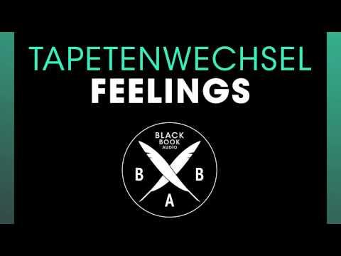 Tapetenwechsel - Feelings (Original Mix)
