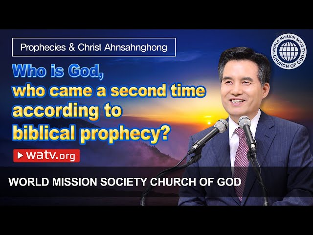 Prophecies & Christ Ahnsahnghong 【Church of God, the second coming jesus】