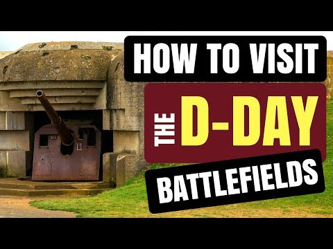 How To Visit The D-Day Battlefields Of Normandy